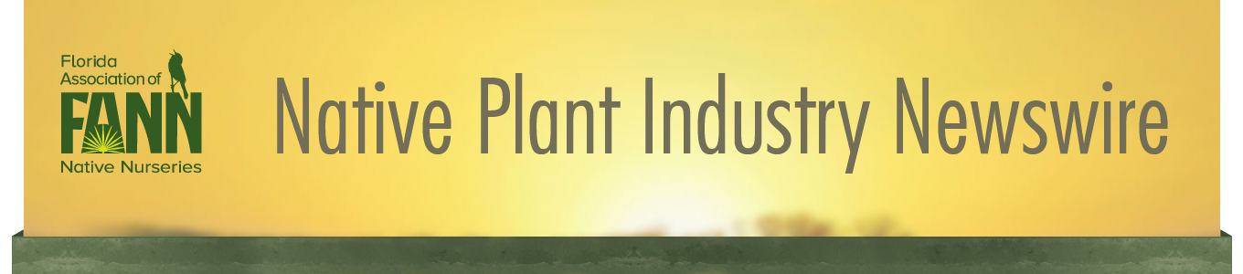 Native Plant Industry Newswire