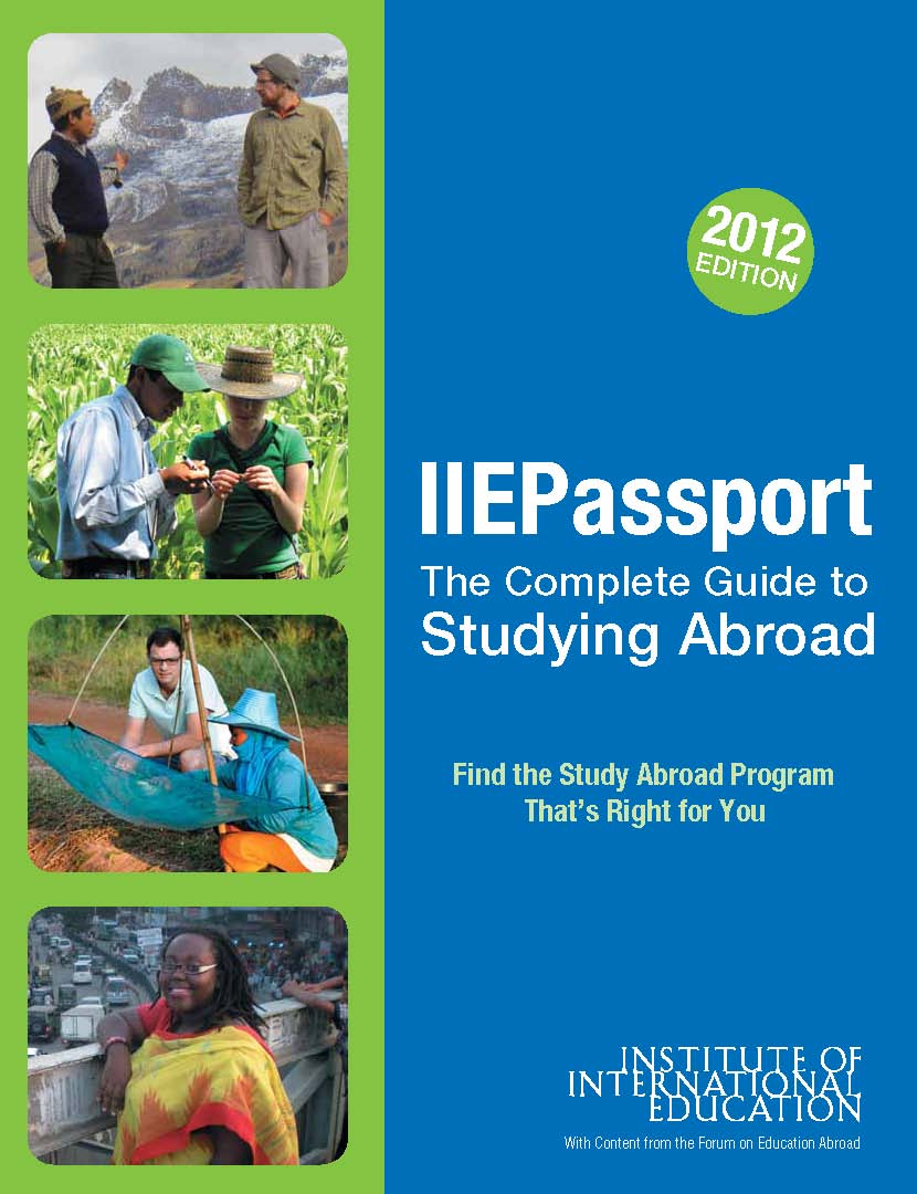 IIEPassport 2012—The Complete Guide to Study Abroad Programs