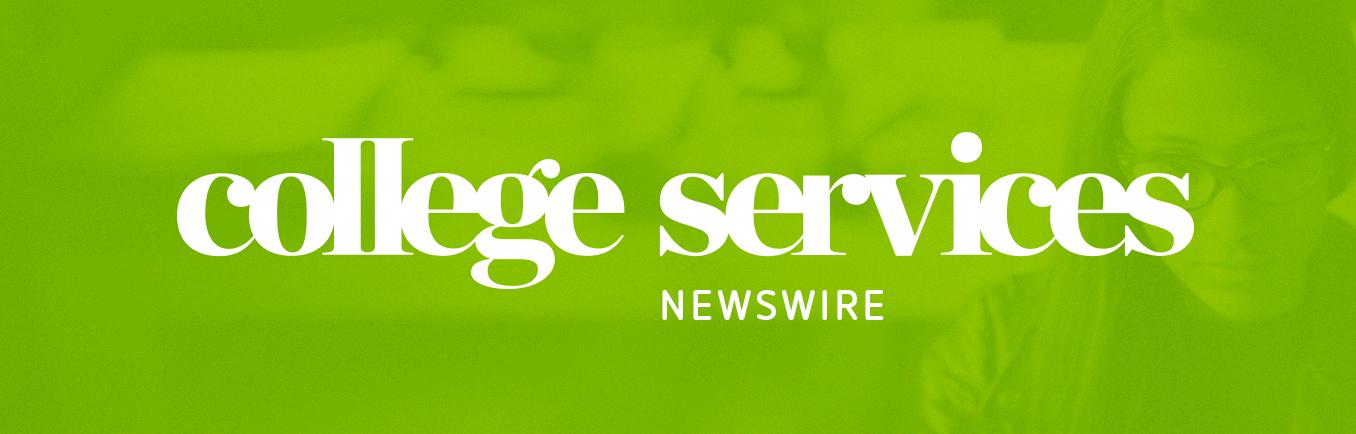 College Services Newswire